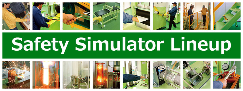 Safety Simulator Lineup